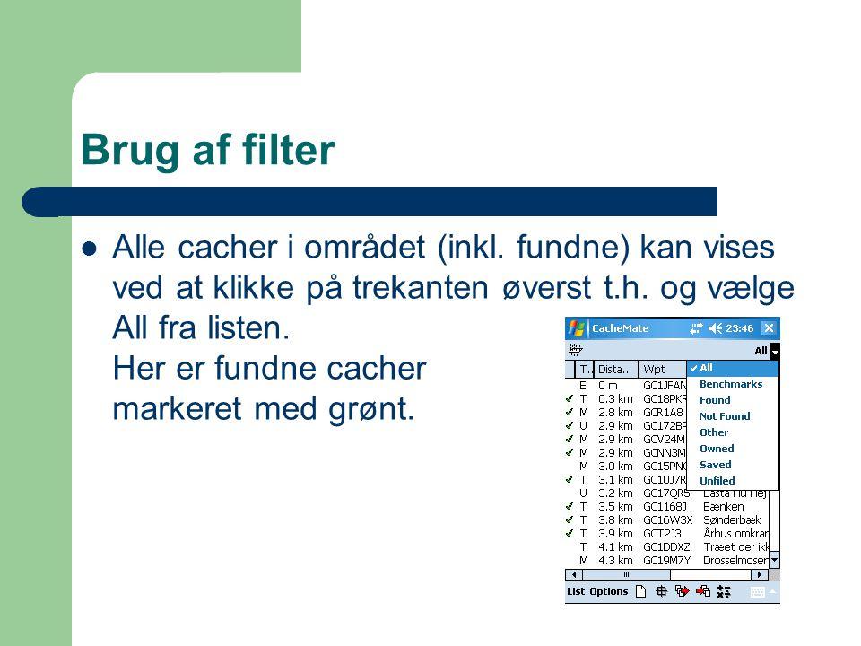 Brug af filter  Alle cacher i området (inkl.