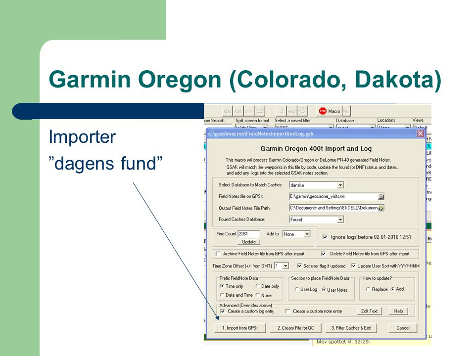 Garmin Oregon (Colorado, Dakota) Importer dagens fund