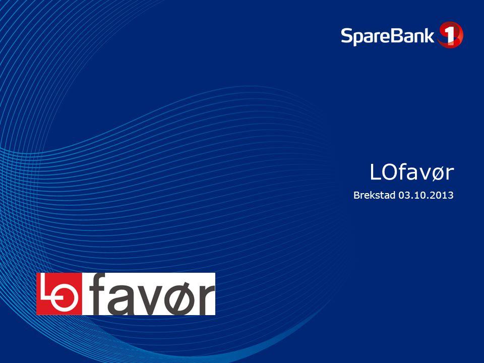 Side 12 Økonomisk rådgivning LOfavør UNG •Sparebank 1 er LOfavørs leverandør av medlemsfordeler innen bank og forsikring.