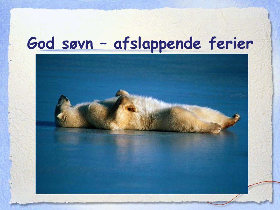 God søvn – afslappende ferier