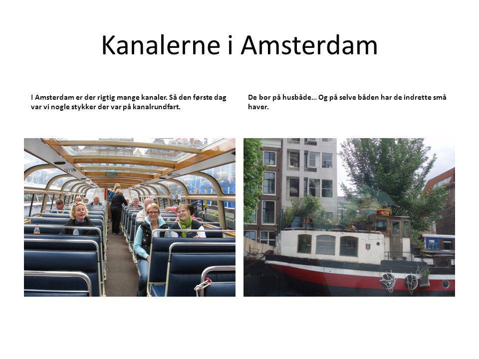 Kanalerne i Amsterdam I Amsterdam er der rigtig mange kanaler.