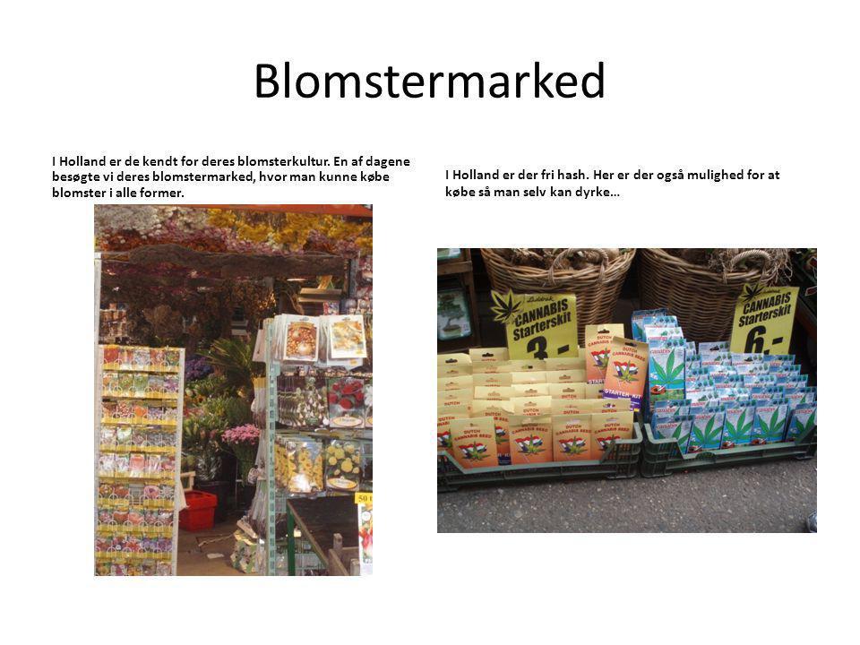 Blomstermarked I Holland er de kendt for deres blomsterkultur.