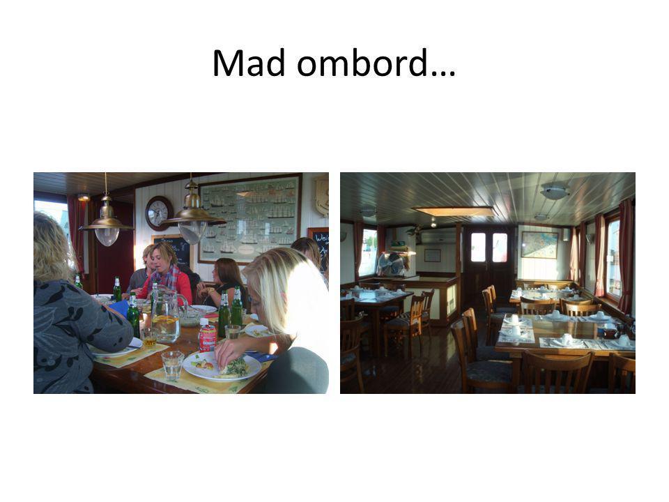 Mad ombord…