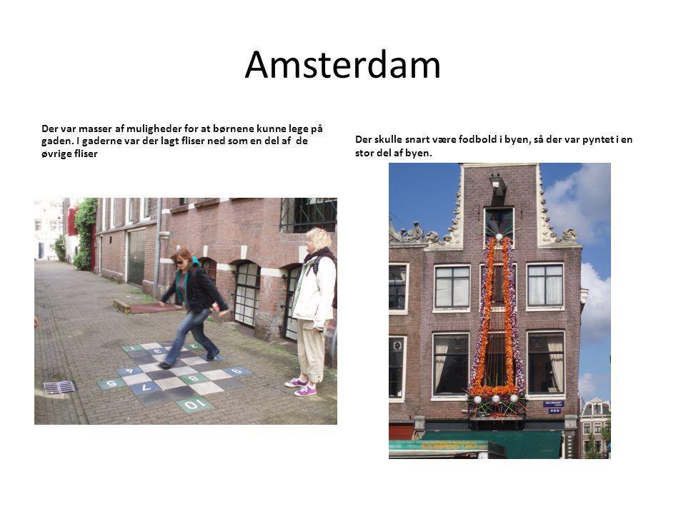 Amsterdam Der var masser af muligheder for at børnene kunne lege på gaden.
