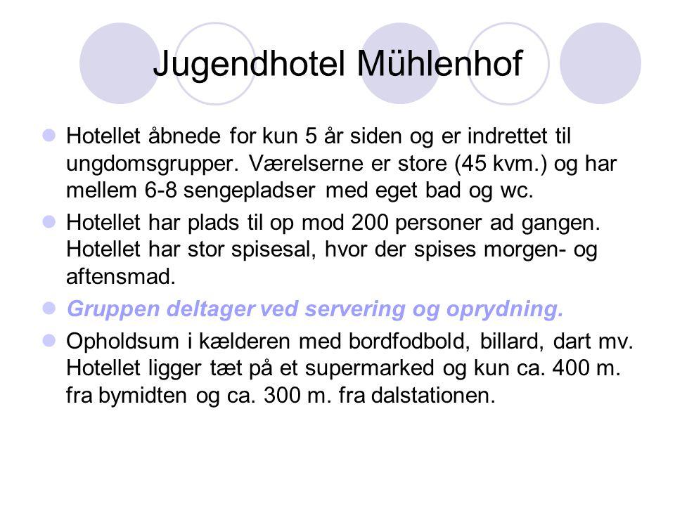Jugendhotel Mühlenhof  Hotellet åbnede for kun 5 år siden og er indrettet til ungdomsgrupper.