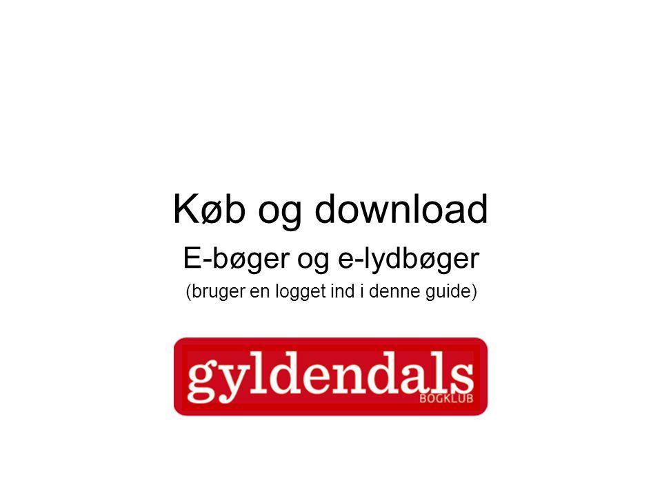 Køb og download E-bøger og e-lydbøger (bruger en logget ind i denne guide)