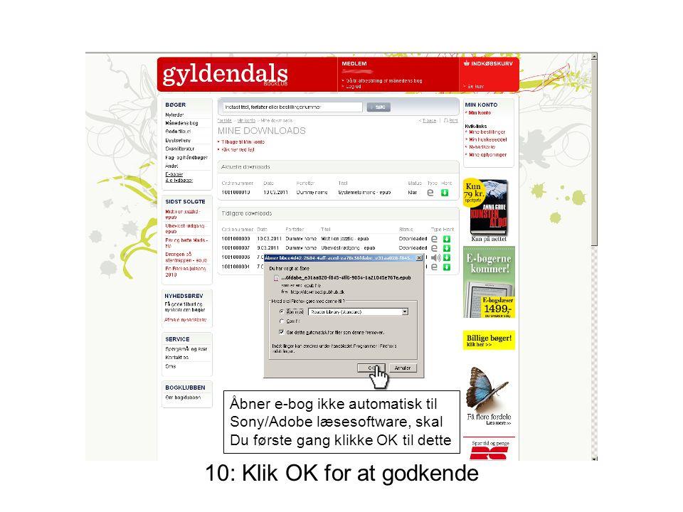 Åbner e-bog ikke automatisk til Sony/Adobe læsesoftware, skal Du første gang klikke OK til dette