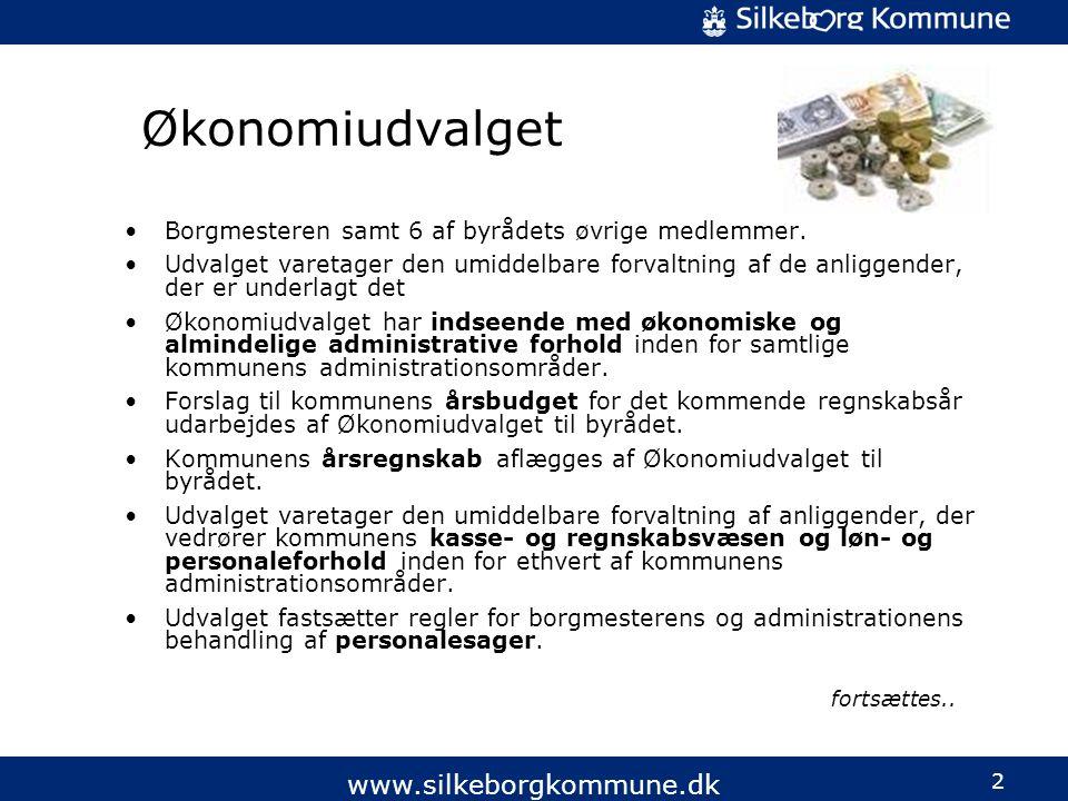 2 www.silkeborgkommune.dk Økonomiudvalget •Borgmesteren samt 6 af byrådets øvrige medlemmer.