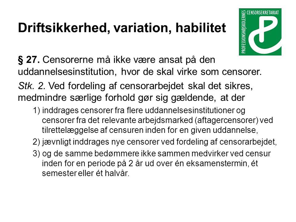 Driftsikkerhed, variation, habilitet § 27.