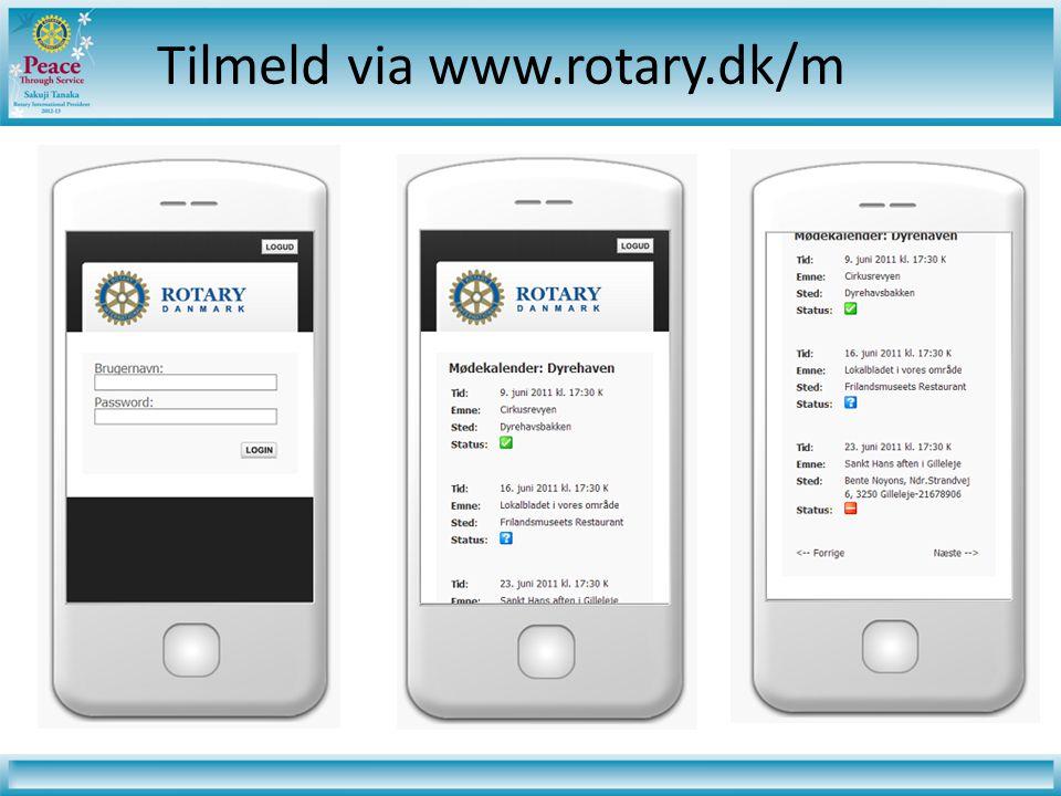 Tilmeld via www.rotary.dk/m