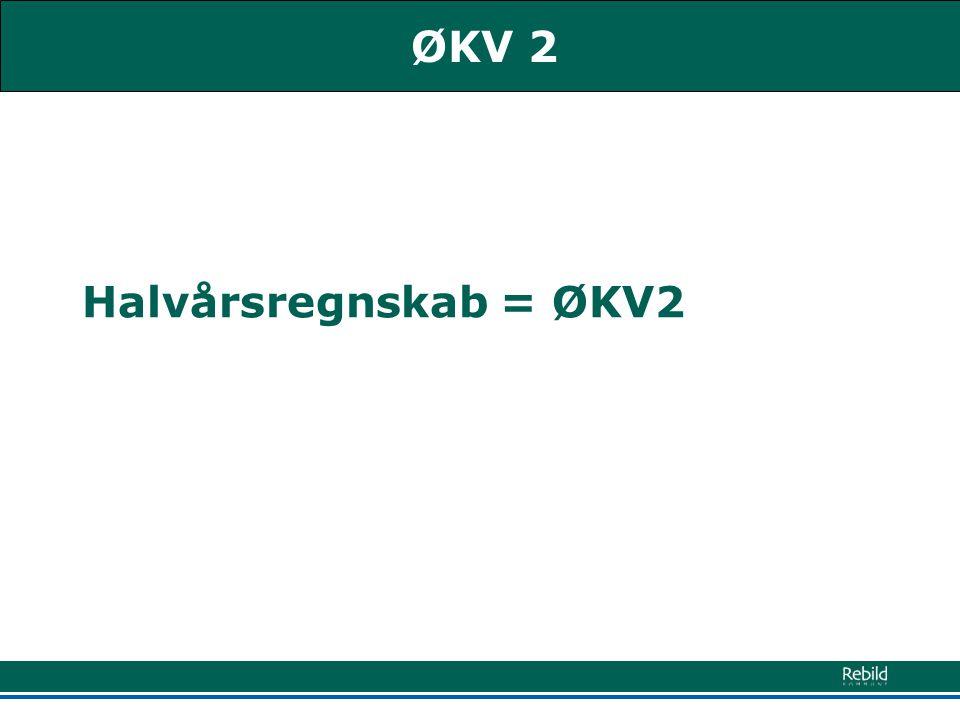 Halvårsregnskab = ØKV2