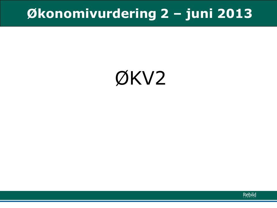 Økonomivurdering 2 – juni 2013 ØKV2