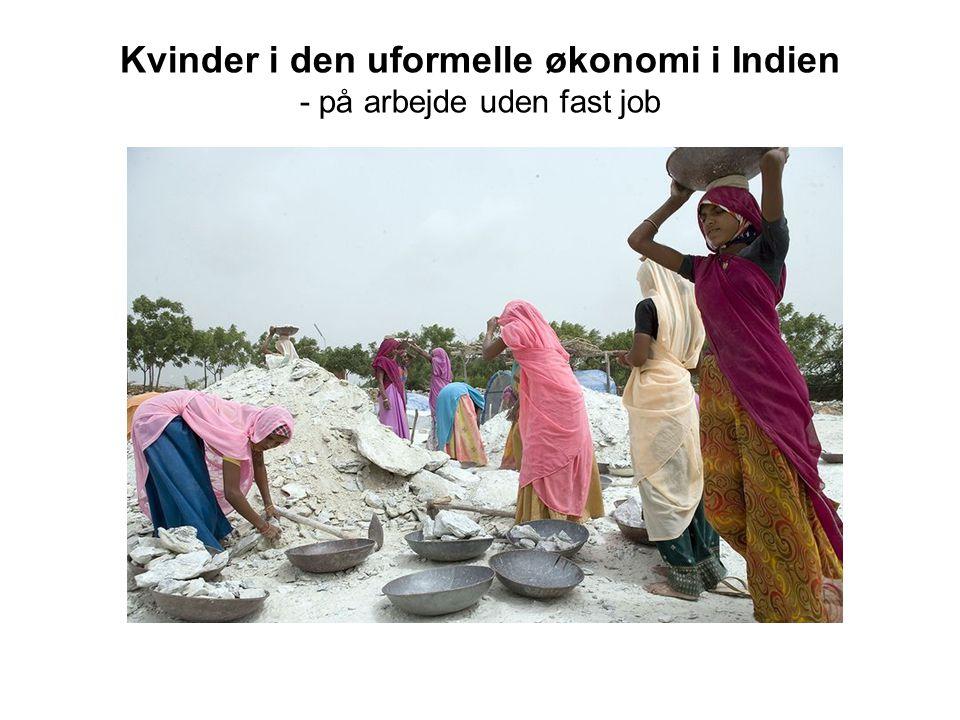 Kvinder i den uformelle økonomi i Indien - på arbejde uden fast job