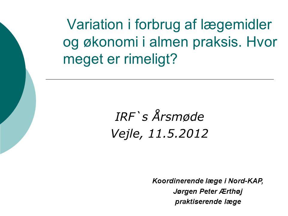 Variation i forbrug af lægemidler og økonomi i almen praksis.