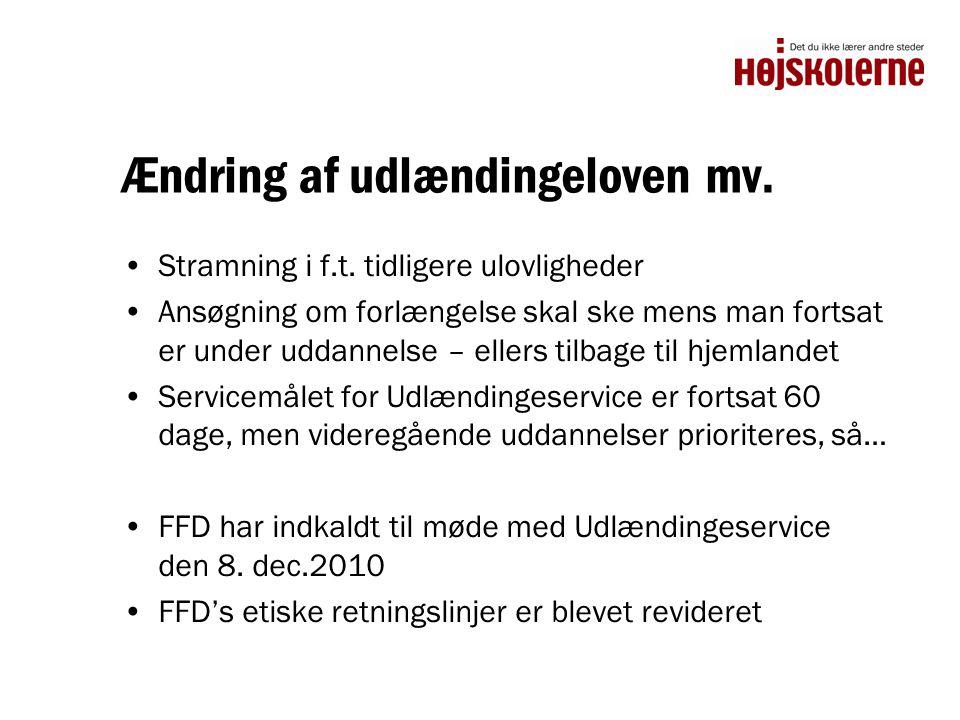 Ændring af udlændingeloven mv. •Stramning i f.t.