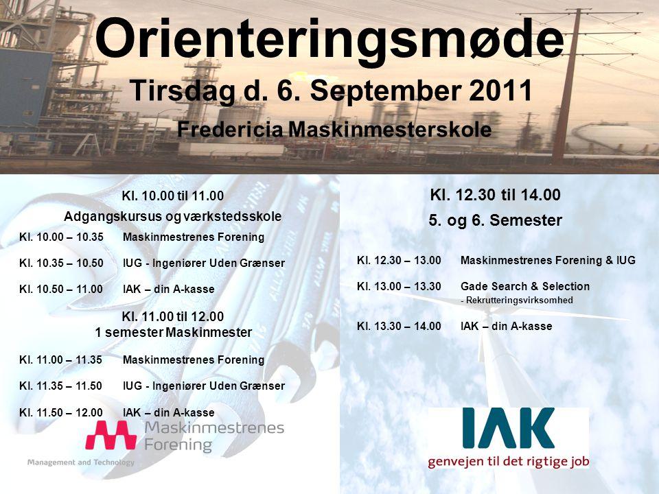 Orienteringsmøde Tirsdag d. 6. September 2011 Kl.
