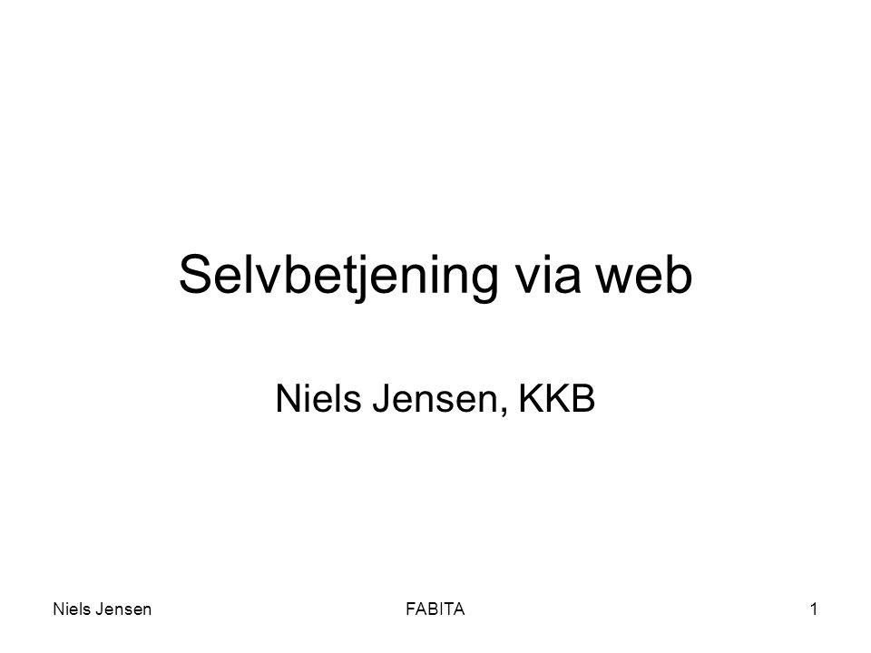 Niels JensenFABITA1 Selvbetjening via web Niels Jensen, KKB
