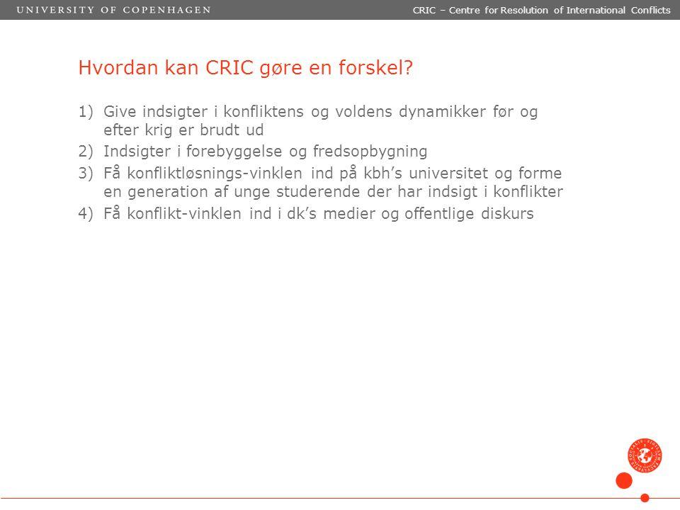 Hvordan kan CRIC gøre en forskel.