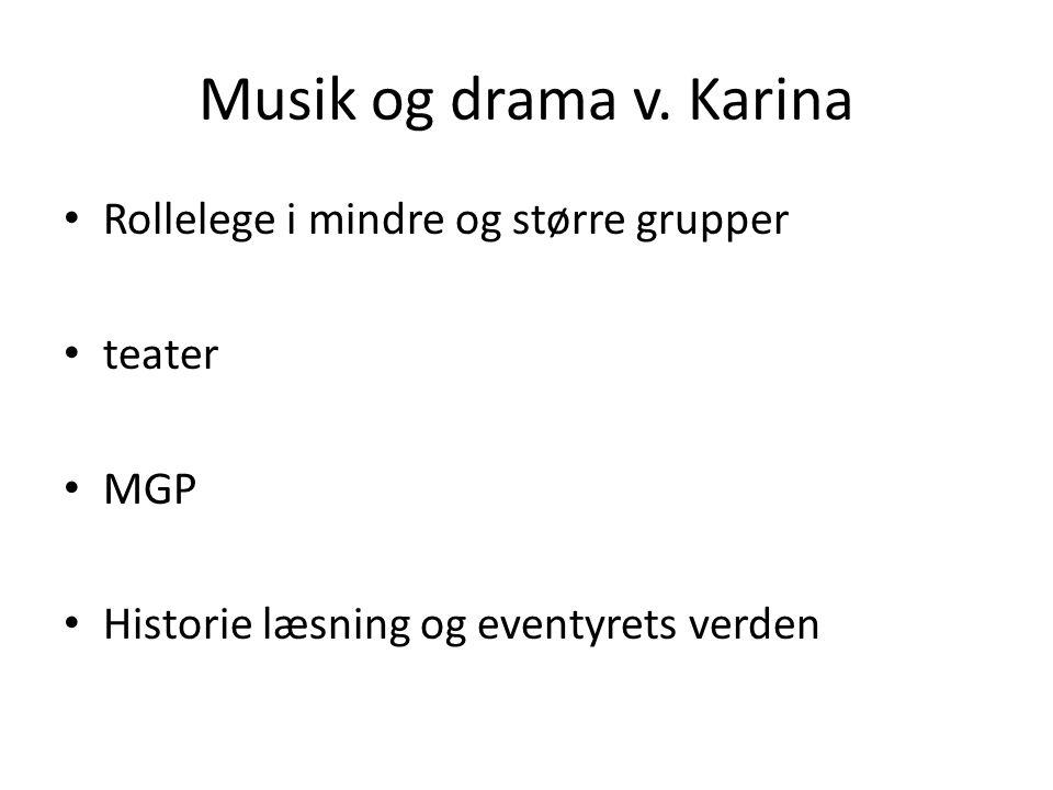 Musik og drama v.