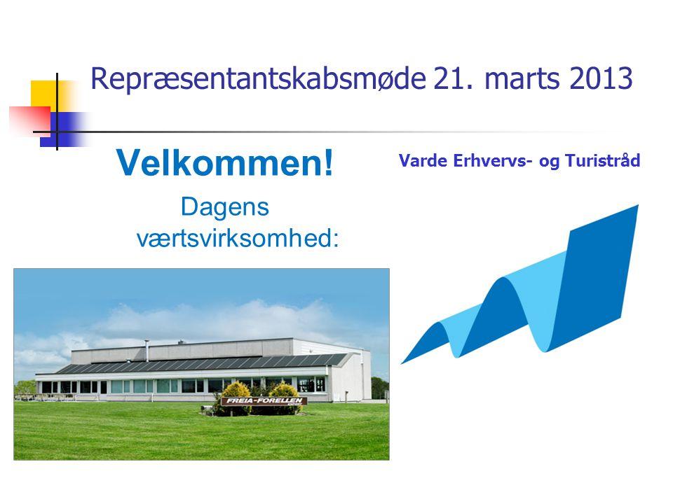 Repræsentantskabsmøde 21. marts 2013 Velkommen.