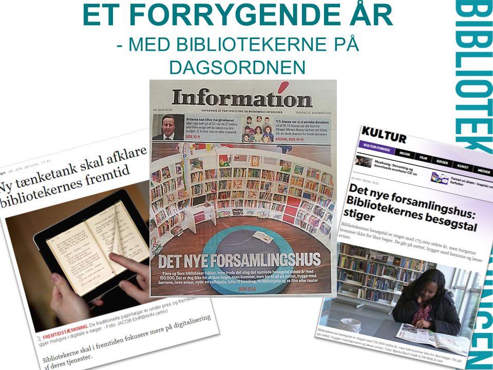 ET FORRYGENDE ÅR - MED BIBLIOTEKERNE PÅ DAGSORDNEN