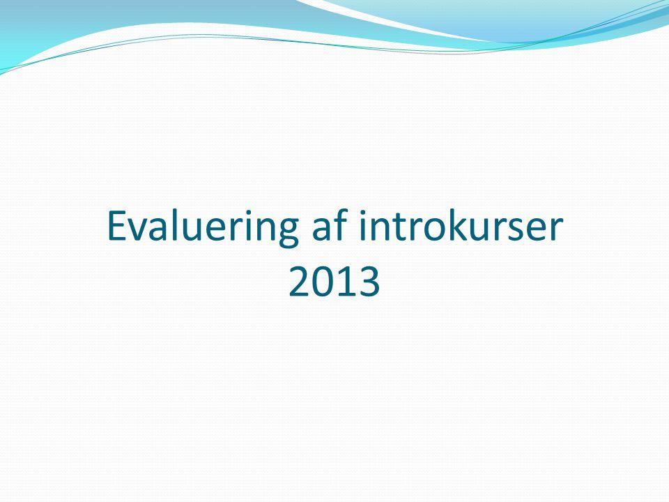 Evaluering af introkurser 2013