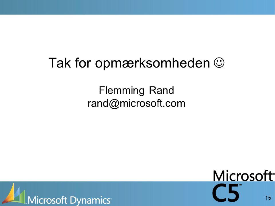15 Tak for opmærksomheden  Flemming Rand rand@microsoft.com