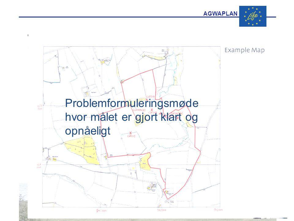 AGWAPLAN Problemformuleringsmøde hvor målet er gjort klart og opnåeligt