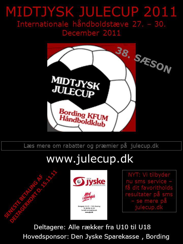 MIDTJYSK JULECUP 2011 Internationale håndboldstæve 27.