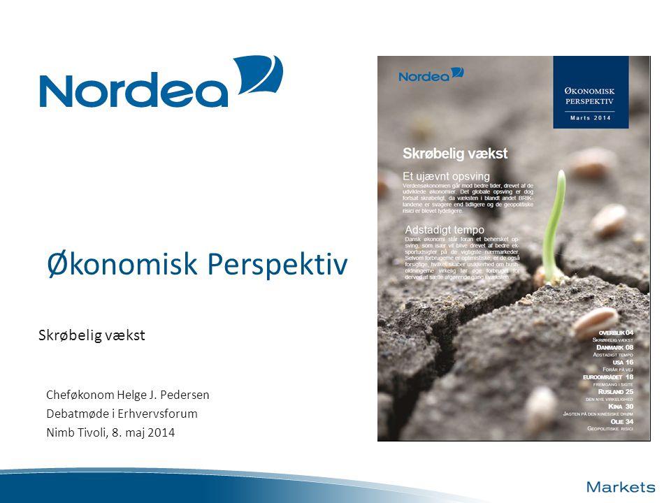 Økonomisk Perspektiv Skrøbelig vækst Cheføkonom Helge J.