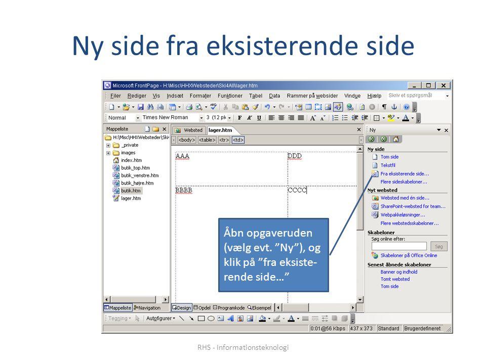 Ny side fra eksisterende side Åbn opgaveruden (vælg evt.