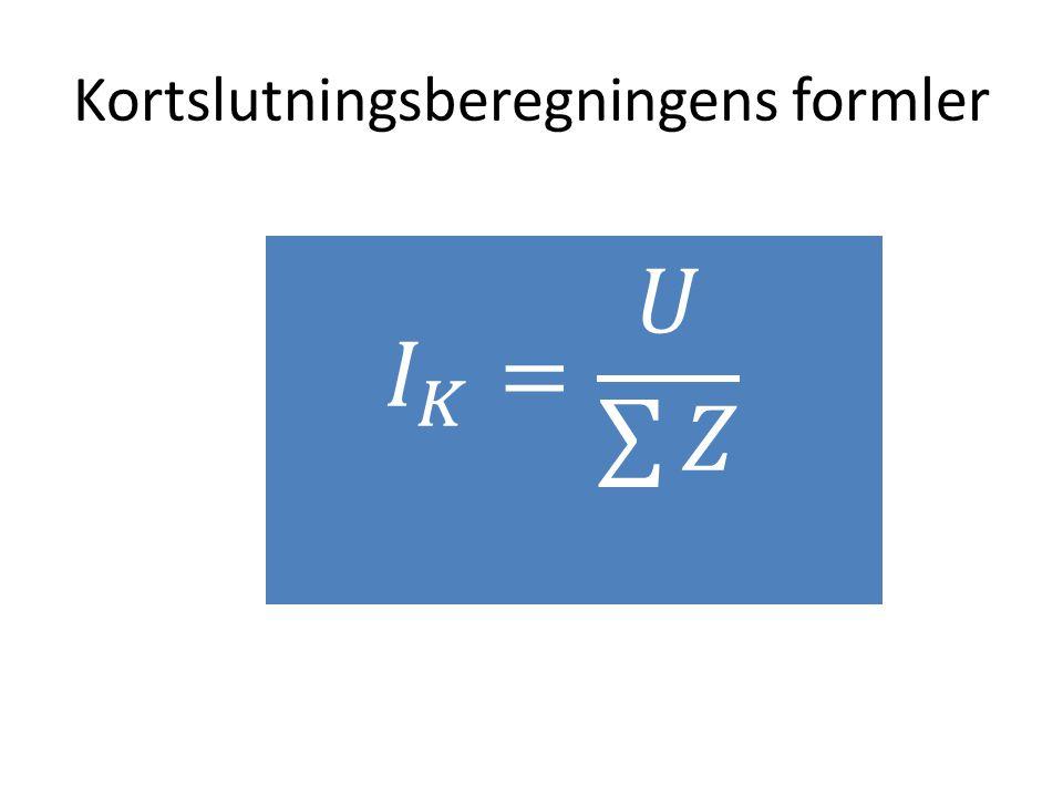 Kortslutningsberegningens formler