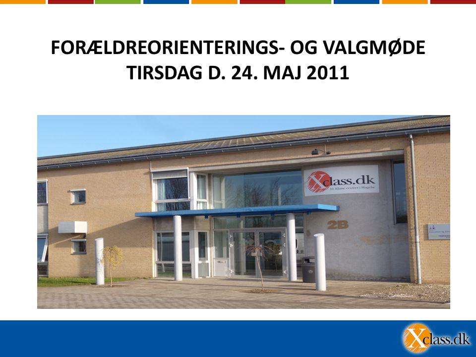 FORÆLDREORIENTERINGS- OG VALGMØDE TIRSDAG D. 24. MAJ 2011