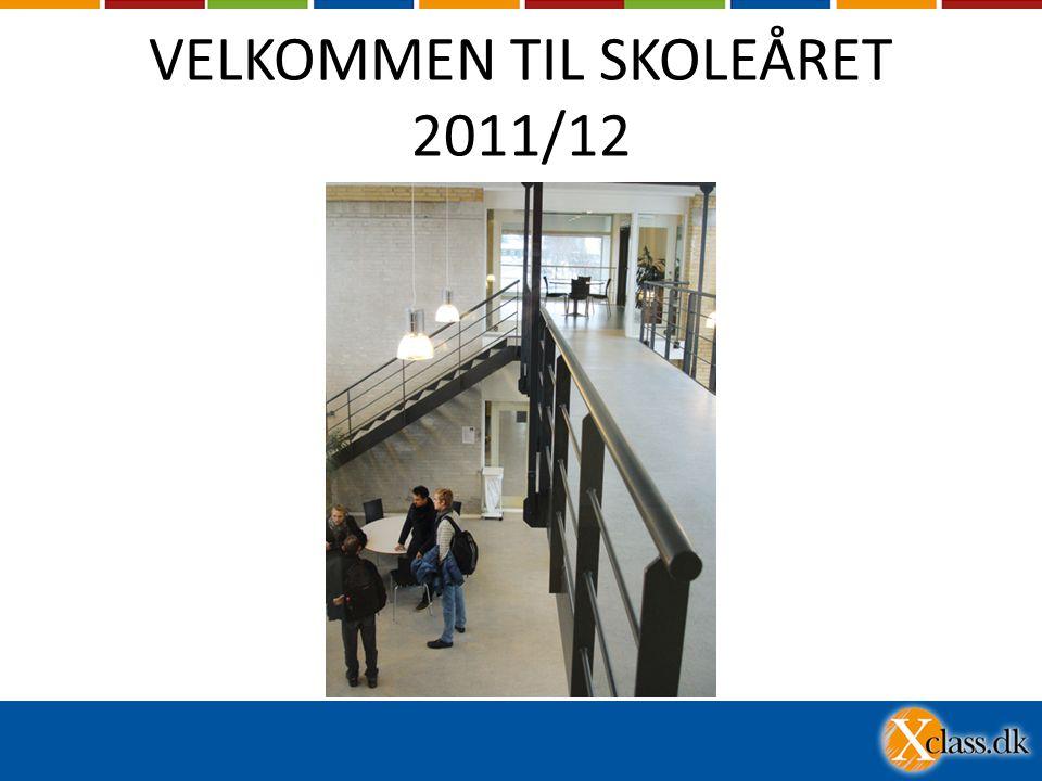 VELKOMMEN TIL SKOLEÅRET 2011/12