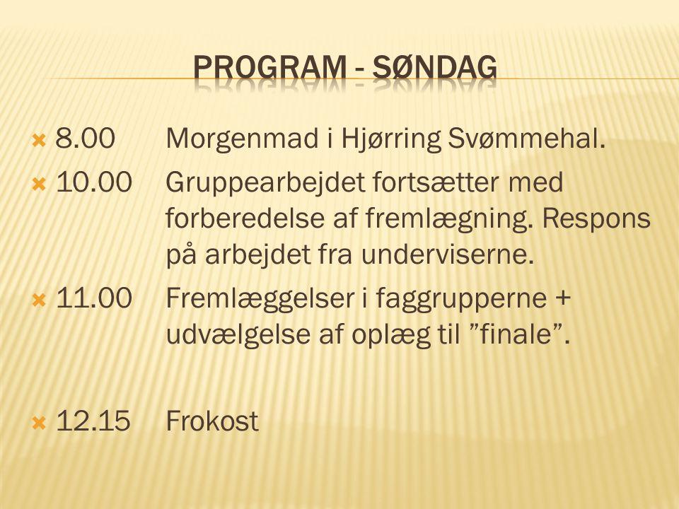  8.00Morgenmad i Hjørring Svømmehal.