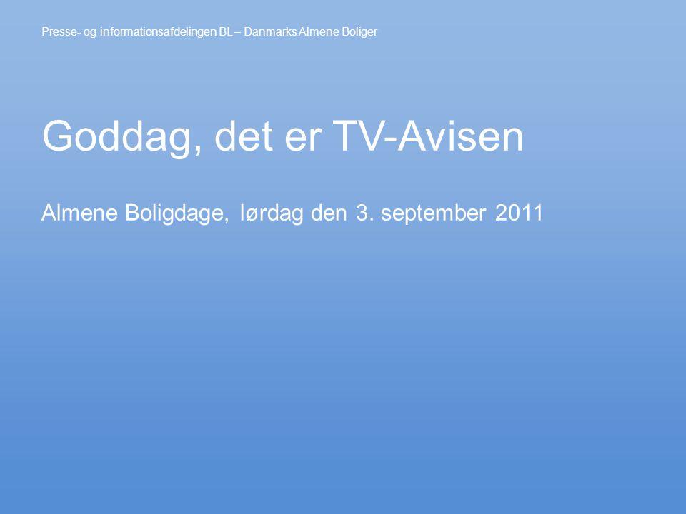 Goddag, det er TV-Avisen Almene Boligdage, lørdag den 3.