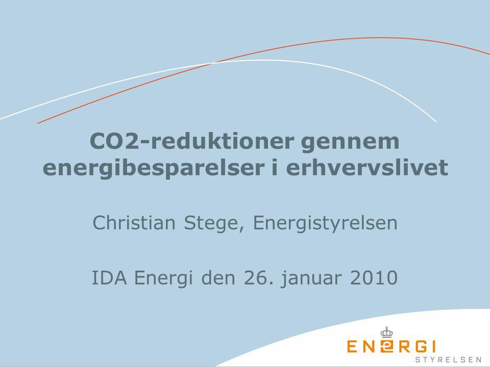 CO2-reduktioner gennem energibesparelser i erhvervslivet Christian Stege, Energistyrelsen IDA Energi den 26.