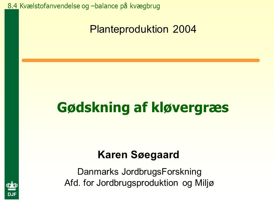 DJF Danmarks JordbrugsForskning Afd.