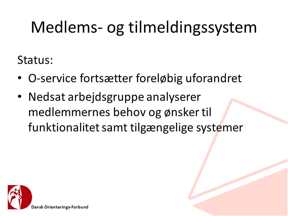 Dansk Orienterings-Forbund Medlems- og tilmeldingssystem Status: • O-service fortsætter foreløbig uforandret • Nedsat arbejdsgruppe analyserer medlemmernes behov og ønsker til funktionalitet samt tilgængelige systemer