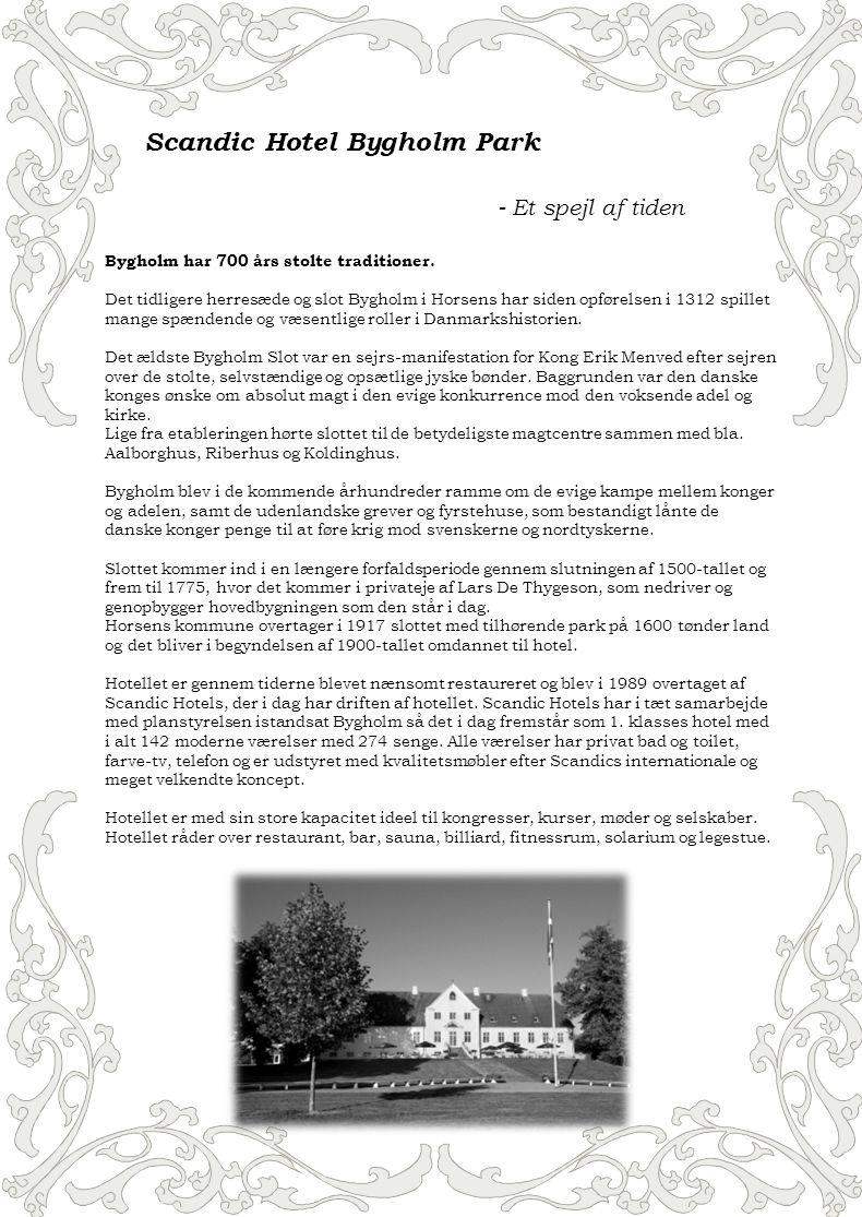 Scandic Hotel Bygholm Park - Et spejl af tiden Bygholm har 700 års stolte traditioner.