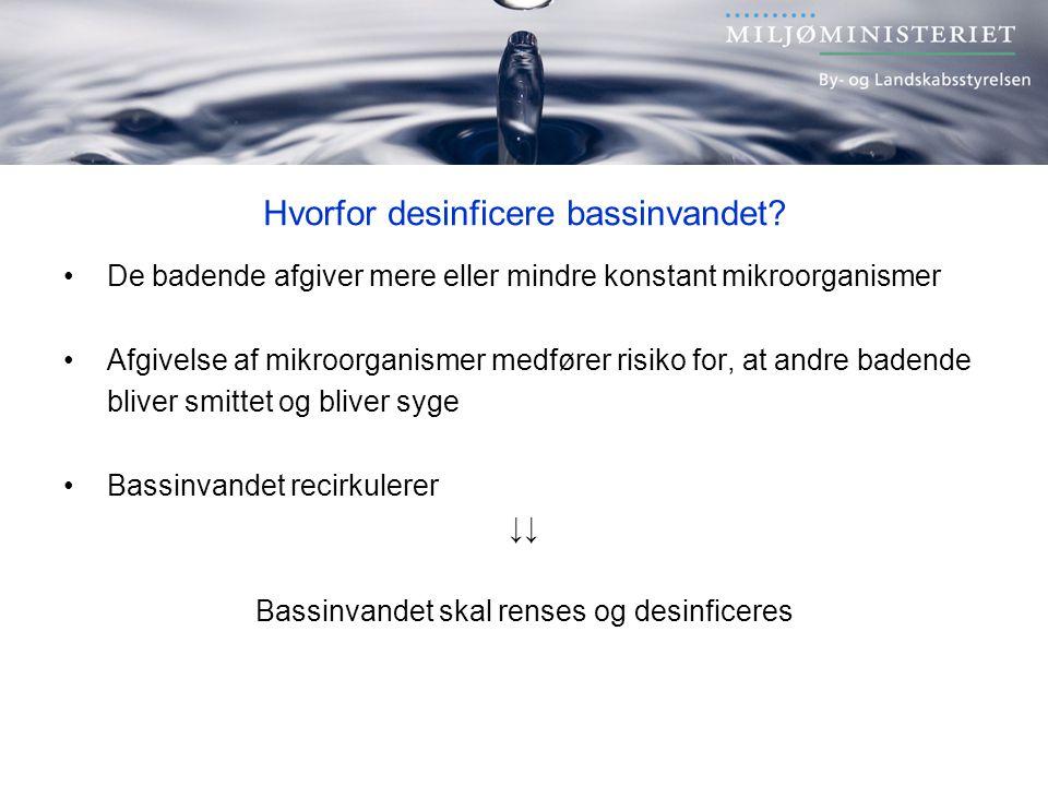 Hvorfor desinficere bassinvandet.