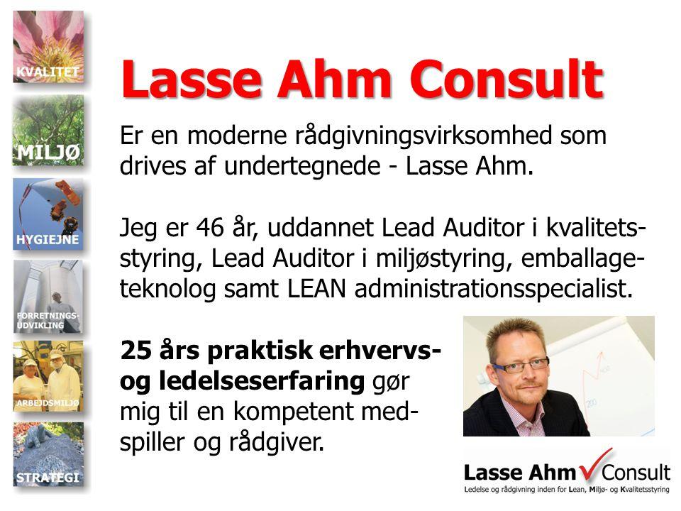 Lasse Ahm Consult Er en moderne rådgivningsvirksomhed som drives af undertegnede - Lasse Ahm.