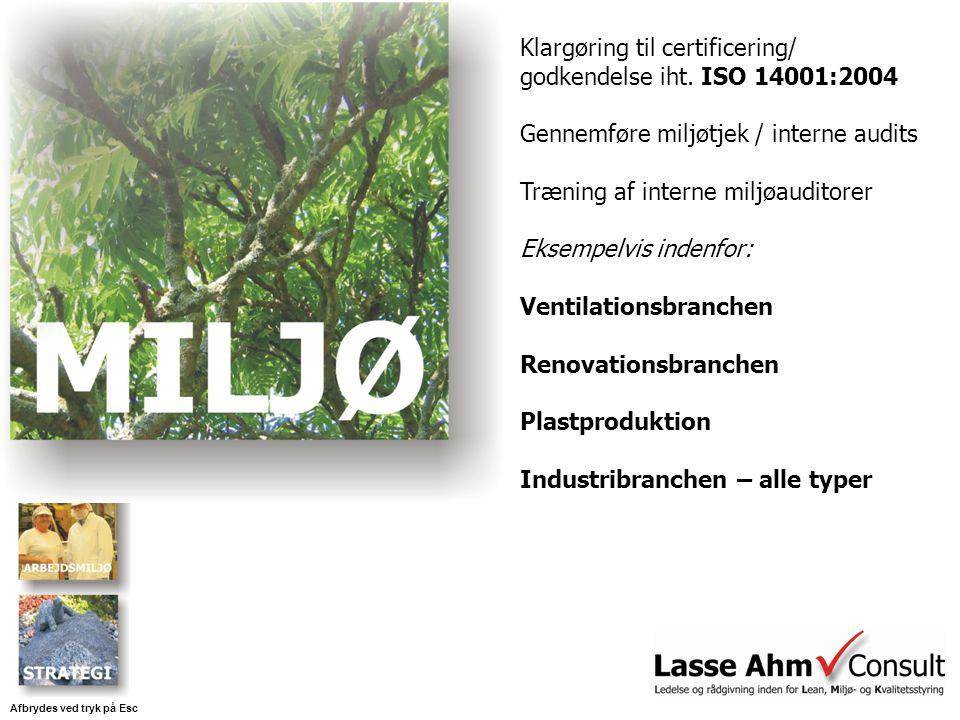 Klargøring til certificering/ godkendelse iht.
