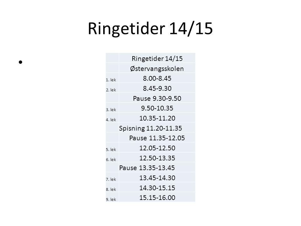 Ringetider 14/15 Østervangsskolen 1. lek 8.00-8.45 2.