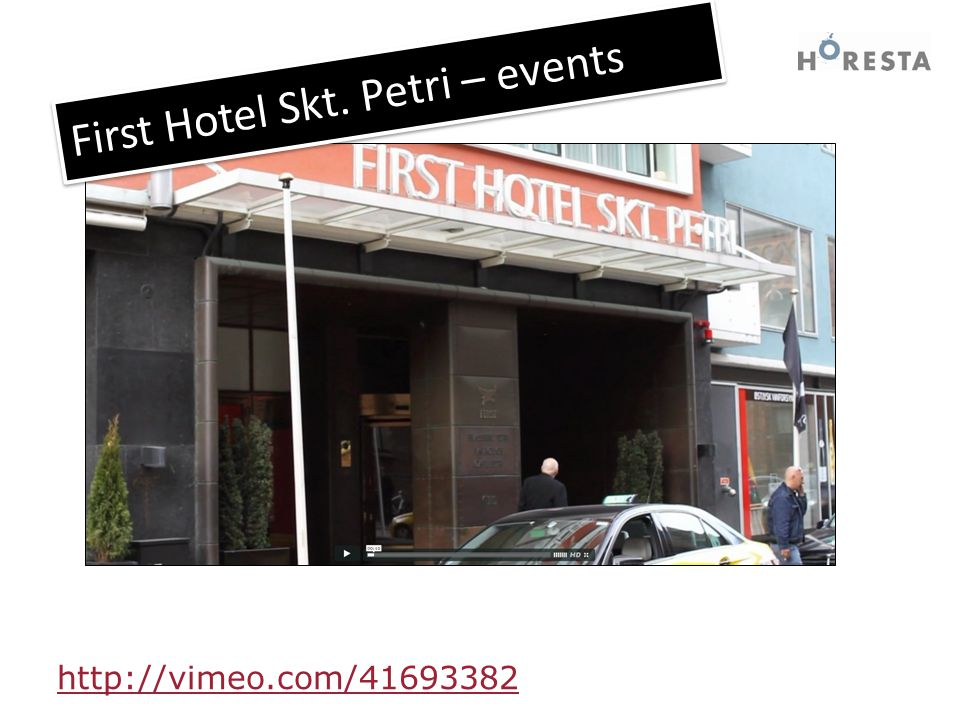 . http://vimeo.com/41693382 First Hotel Skt. Petri – events