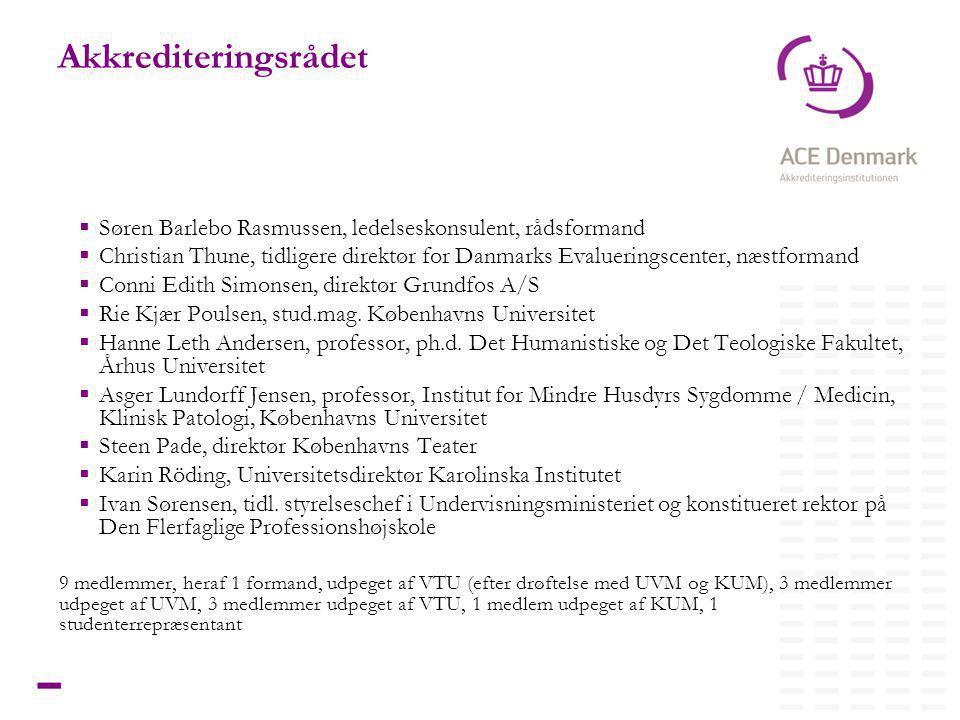 4Titel lorem ipsum dolor sit amet Akkrediteringsrådet  Søren Barlebo Rasmussen, ledelseskonsulent, rådsformand  Christian Thune, tidligere direktør for Danmarks Evalueringscenter, næstformand  Conni Edith Simonsen, direktør Grundfos A/S  Rie Kjær Poulsen, stud.mag.