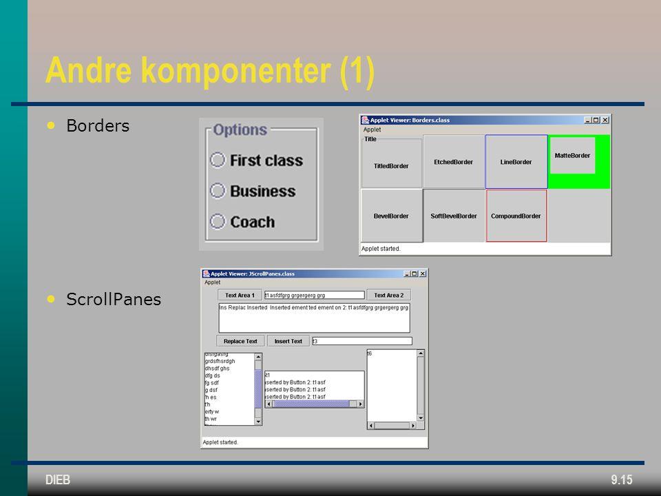 DIEB9.15 Andre komponenter (1) • Borders • ScrollPanes