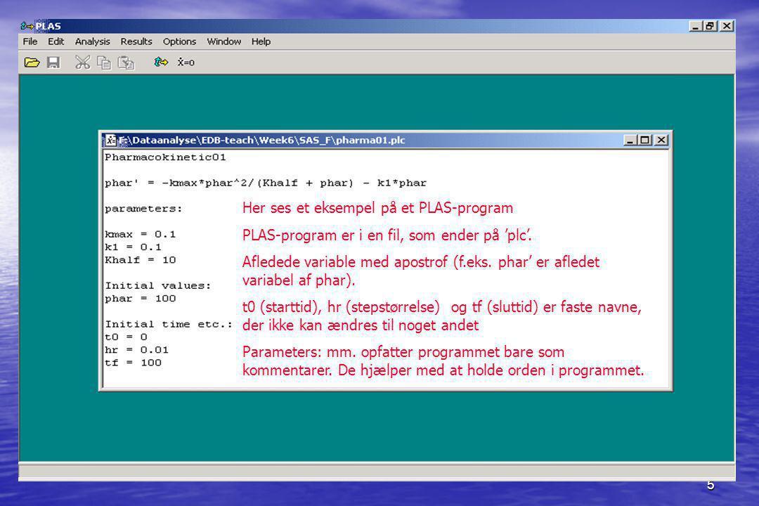 5 Her ses et eksempel på et PLAS-program PLAS-program er i en fil, som ender på 'plc'.