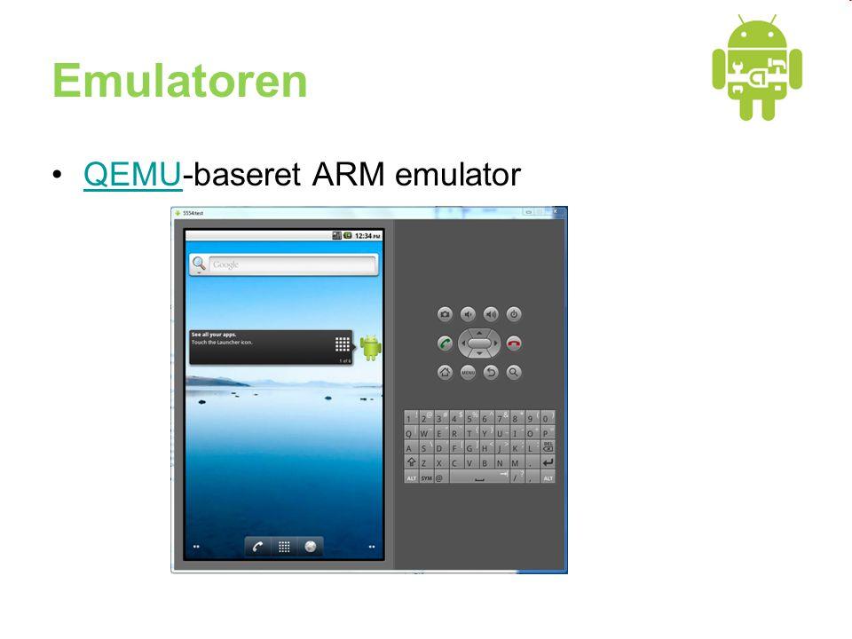 Emulatoren •QEMU-baseret ARM emulatorQEMU