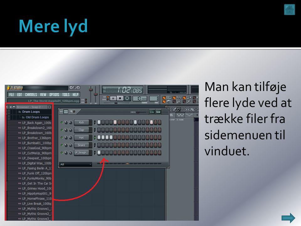  Man kan tilføje flere lyde ved at trække filer fra sidemenuen til vinduet.
